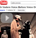 vader with dave prowse's voice on you tube