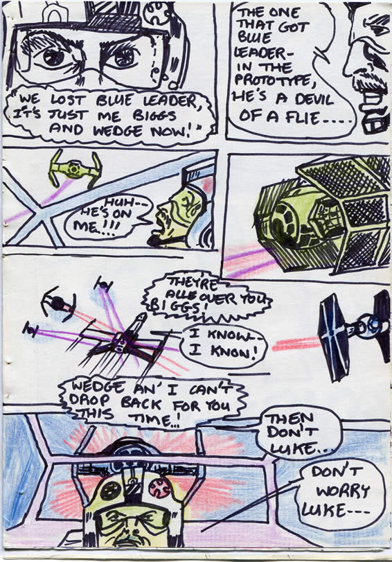 """176: """"They're all over you, Biggs!"""""""
